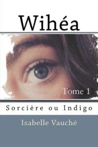 couverture du roman ésotérique Wihéa